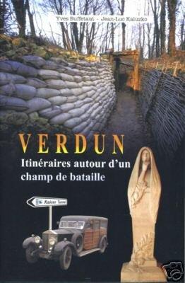 9782846730570: Verdun, itinéraires autour d'un champ de bataille
