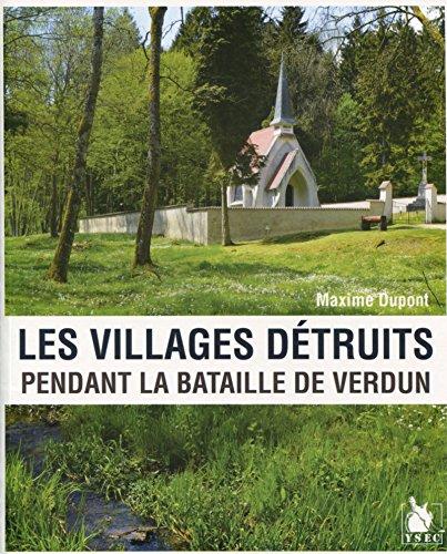9782846732413: Les villages détruits pendant la bataille de Verdun