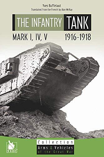 The Infantry Tank M I, IV, V: Buffetaut, Yves
