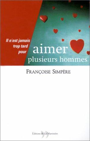 AIMER PLUSIEURS HOMMES: SIMPERE, FRANCOISE