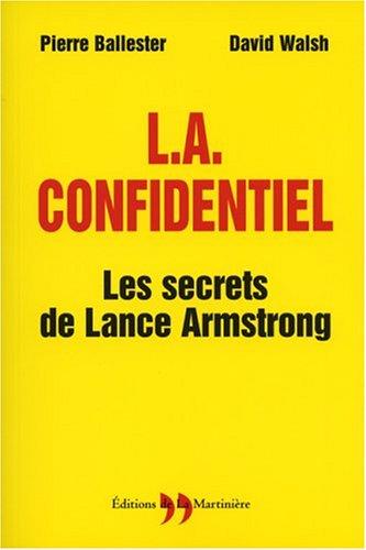 L. A. Confidentiel: Les secrets de Lance: Pierre Ballester David