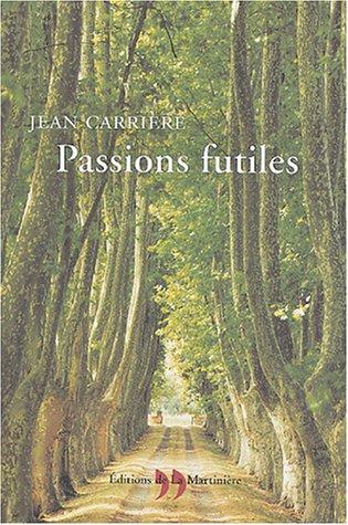 9782846751421: Passions futiles