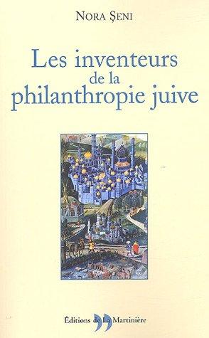 9782846751711: Les inventeurs de la philanthropie juive