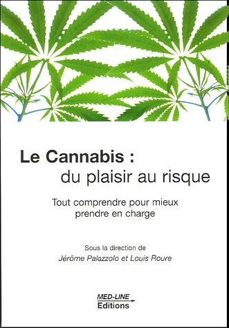 9782846780445: Cannabis : du plaisir au risque (French Edition)