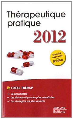 9782846781244: thérapeutique pratique (22e édition)