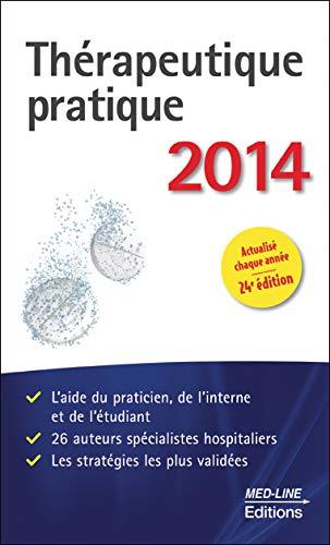 9782846781404: Therapeutique pratique 2014 (24e edition)