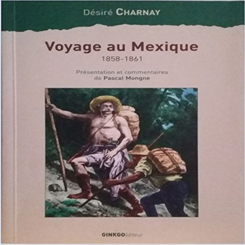 9782846790017: Voyage au Mexique 1858-1861