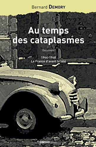 9782846790130: Au temps des cataplasmes : 1944-1968, la France d'avant la télé