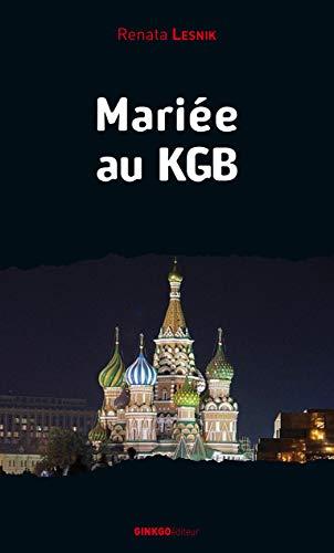 Mariée au KGB: Renata Lesnik