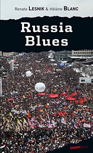 Russia blues.: Blanc, H?l?ne and