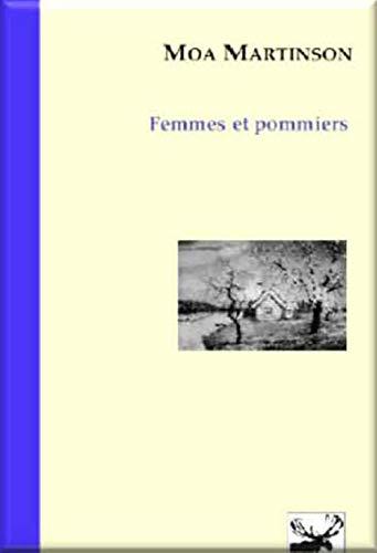 Femmes et pommiers [Feb 19, 2017] Martinson,