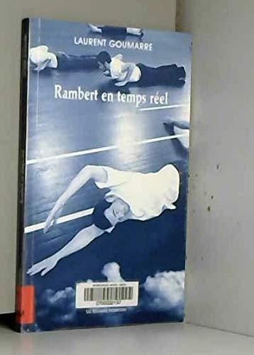 Rambert en temps réel: Laurent Goumarre