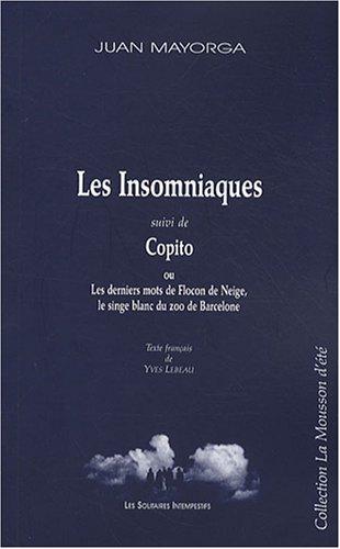 9782846811941: Les Insomniaques : Suivi de Copito ou Les derniers mots de Flocon de Neige, le singe blanc du zoo de Barcelone