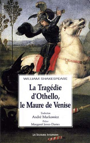 9782846812108: La trag�die d'Othello, le Maure de Venise