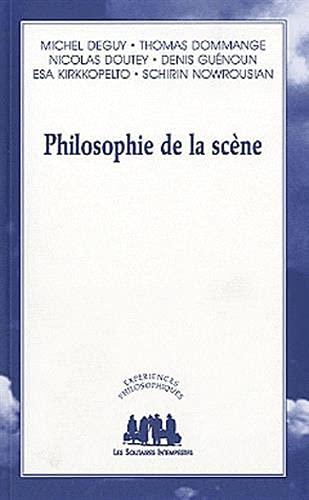 9782846812771: philosophie de la scène
