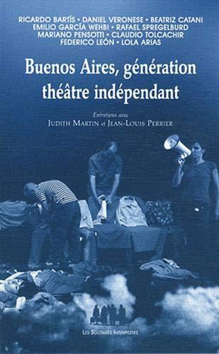 Buenos Aires, génération théâtre indépendant: Jean-Louis Perrier; Judith