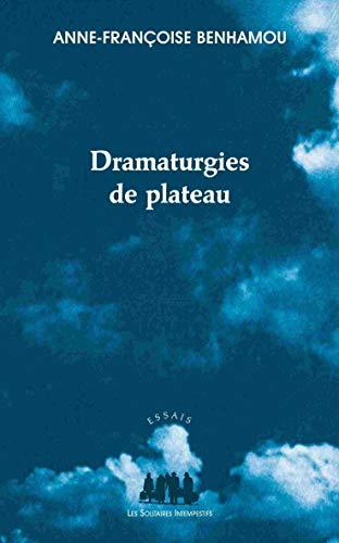 9782846813556: Dramaturgies de plateau