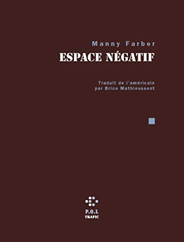espace négatif: Manny Farber, Patrice Rollet