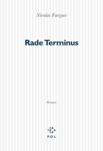 9782846820288: Rade Terminus (French Edition)