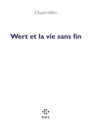 9782846821964: Wert et la vie sans fin