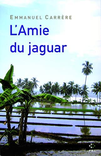 l'amie du jaguar (2846822077) by EMMANUEL CARRERE