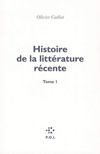9782846822312: Histoire de la littérature récente T.01