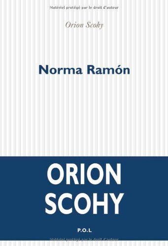 NORMA RAMON: SCOHY ORION