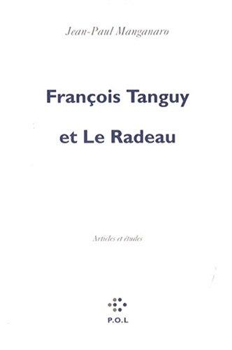 9782846822626: Fran�ois Tanguy et Le Radeau: Articles et �tudes