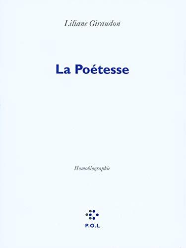 La Poétesse: Liliane Giraudon
