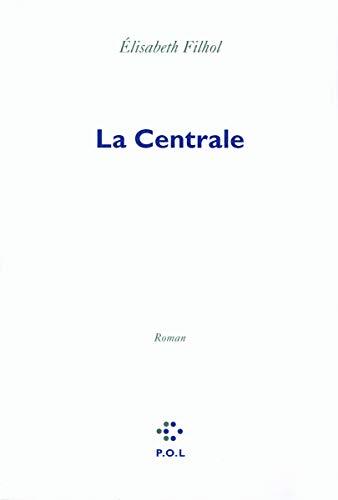 9782846823425: La Centrale (French Edition)