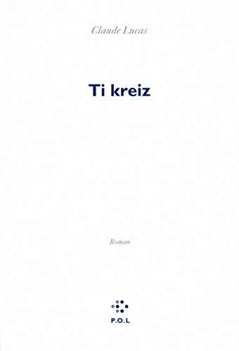 9782846824514: Ti Kreitz (French Edition)