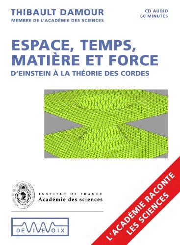 9782846841047: Espace, temps, mati�re et forces
