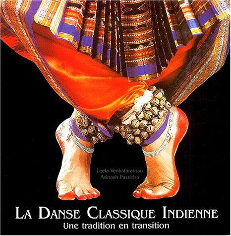 9782846900423: La danse classique indienne : Une tradition en transition