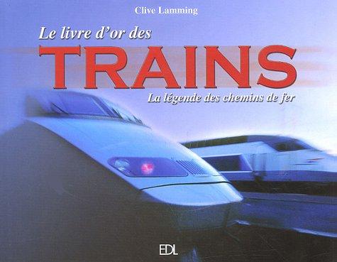 9782846900805: LIVRE D'OR DES TRAINS