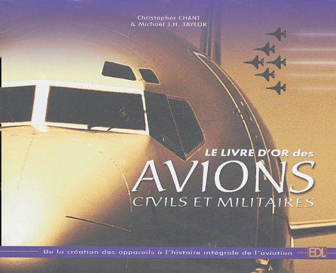 9782846901383: Le livre d'or des avions civils et militaires