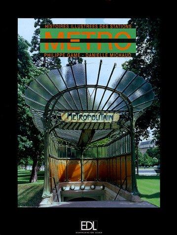 9782846902380: Métro : Histoire illustrée des stations