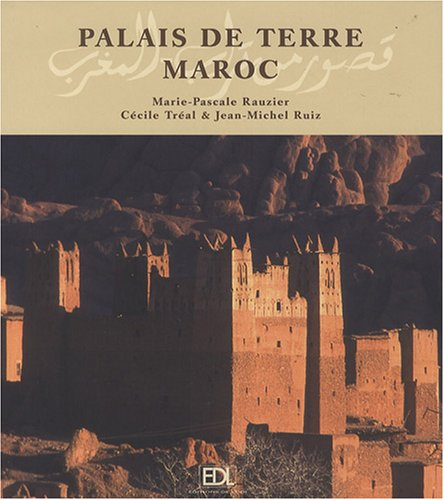 9782846902991: Palais de terre Maroc