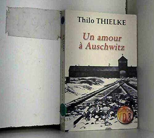 9782846940252: Un amour à Auschwitz