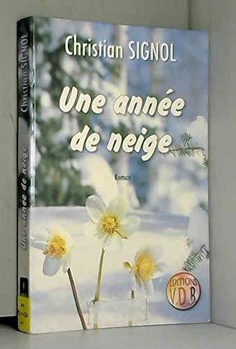 9782846940559: UNE ANN E DE NEIGE
