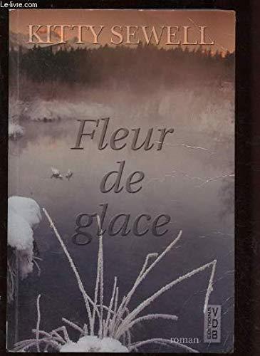 9782846946193: Fleur de glace