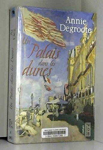 9782846947657: Un Palais Dans les Dunes