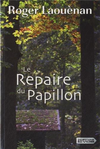 REPAIRE DU PAPILLON (LE): LAOUÈNAN ROGER