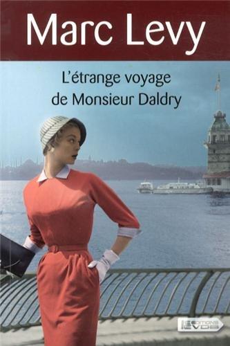 9782846949729: L'étrange voyage de Monsieur Daldry