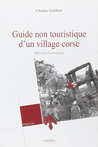9782846981095: Guide Non Touristique d'un Village Corse