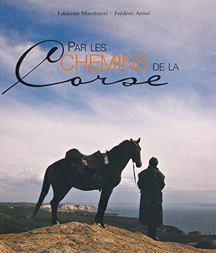 9782846981187: La Montagne Corse à cheval