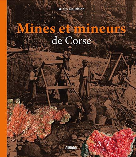 9782846984041: Mines et mineurs de Corse