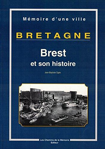 9782847020137: Bretagne : Brest et Son Histoire