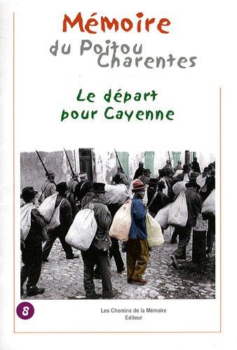 9782847022353: Le d�part pour Cayenne