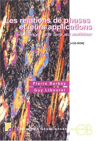 9782847030228: Les Relations de phases et leurs applications : Des sciences de la terre aux matériaux (CD-Rom inclus)