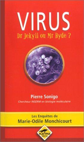 9782847040265: Virus : Dr Jekyll ou Mr Hyde ?